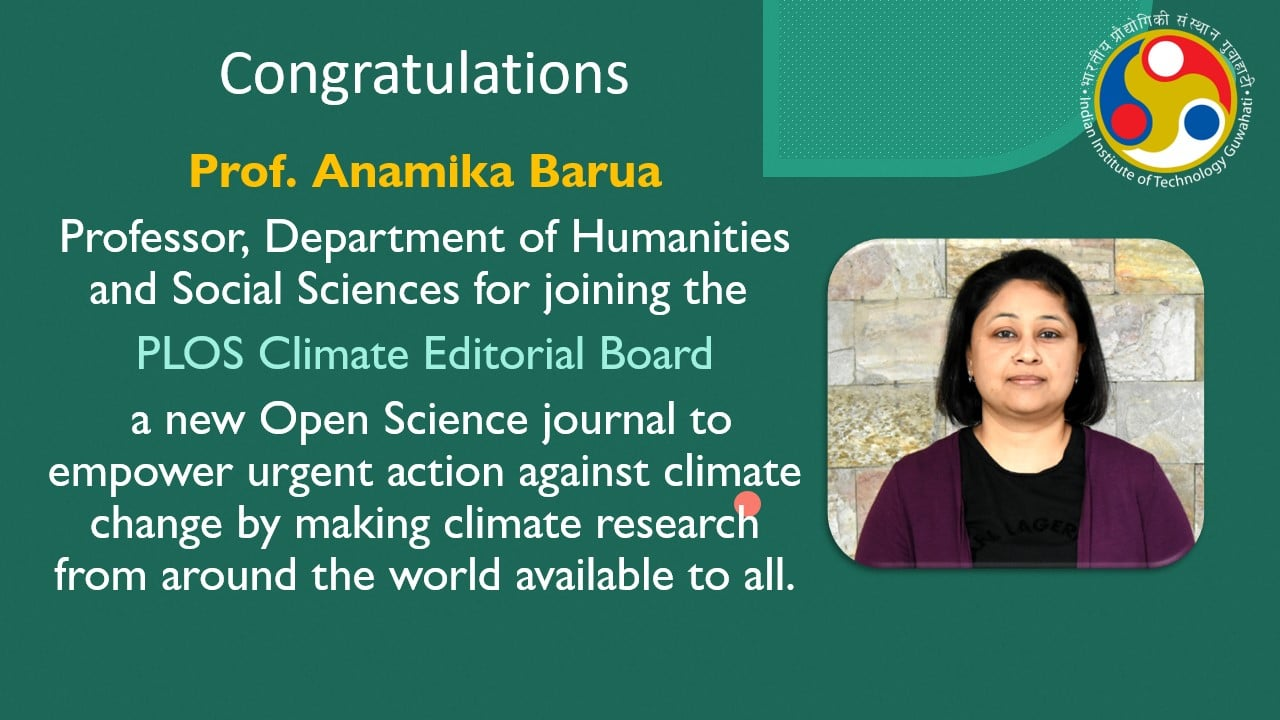 Prof. Anamika Barua joined the PLOS Climate Editorial Board